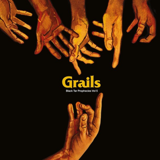 Grails - Black Tar Prophecies Volume 5