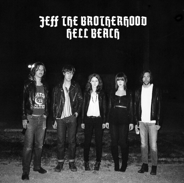 Jeff The Brotherhood/Hell Beach split 7''