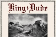 Stream King Dude <em>Burning Daylight</em> (Stereogum Premiere)
