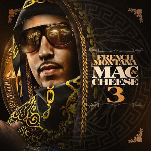 Download French Montana <em>Mac And Cheese 3</em> Mixtape