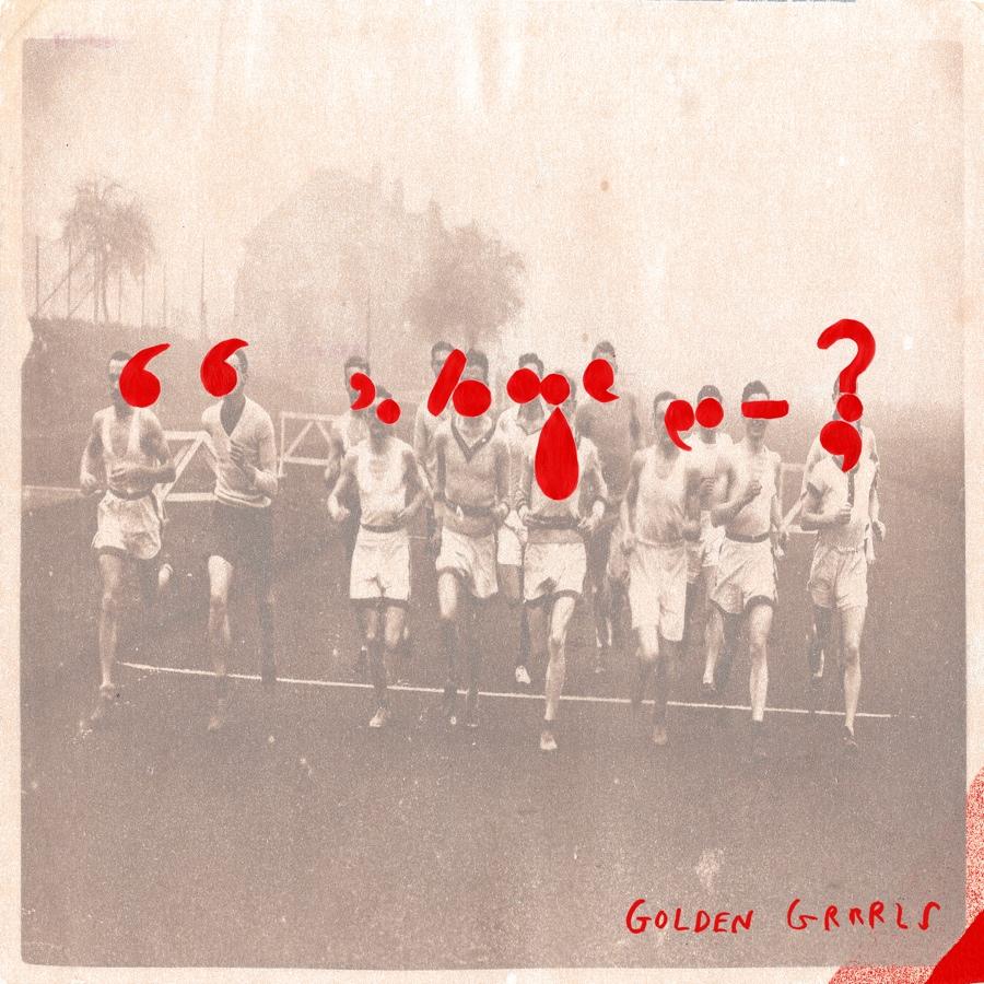 """Golden Grrrls – """"We've Got…"""""""