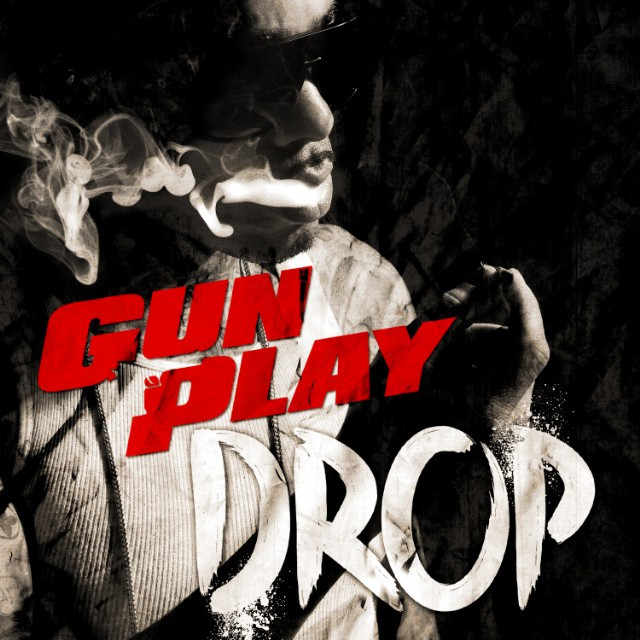 "Gunplay - ""Drop"""