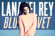 """Lana Del Rey - """"Blue Velvet"""""""