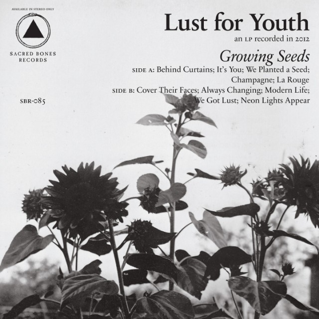 Lust For Youth - Growing Seeds