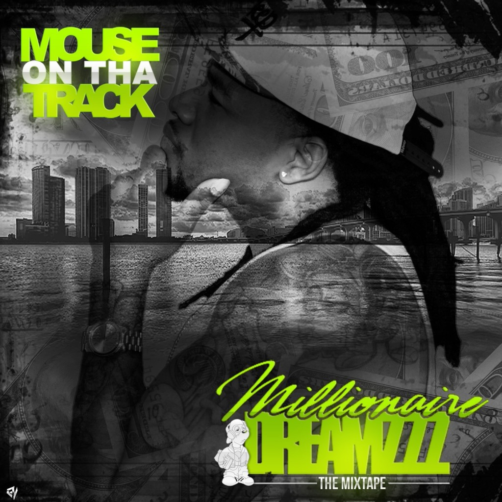 Mixtape Of The Week: Mouse <em>Millionaire Dreamzzz</em>