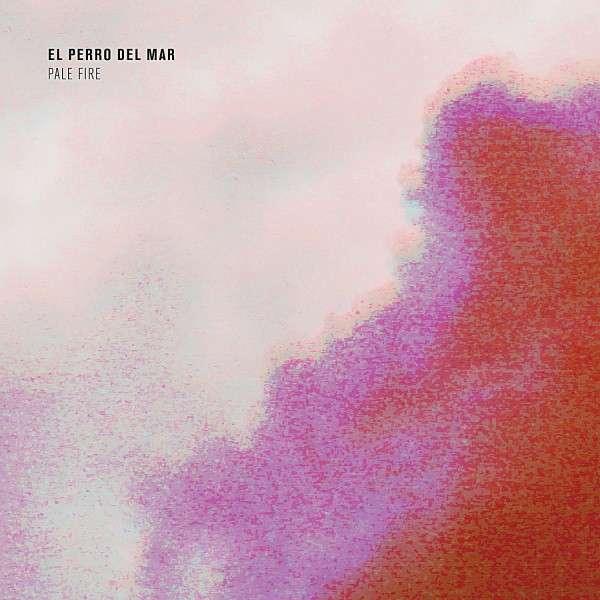 Stream El Perro Del Mar <em>Pale Fire</em>