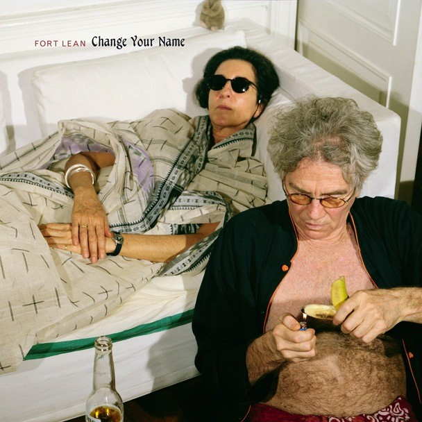 Fort Lean - Change Your Name