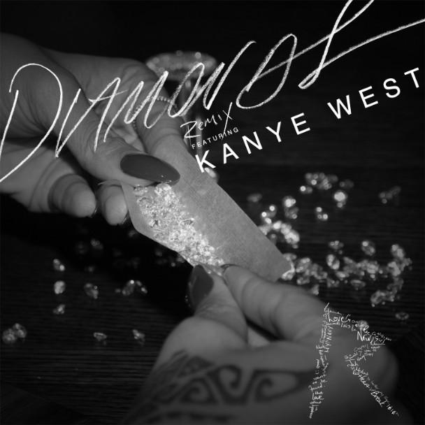 """Rihanna – """"Diamonds (Remix)"""" (Feat. Kanye West)"""