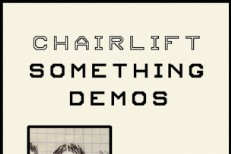 Chairlift - Something Demos