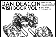 Dan Deacon - Wish Book Volume 1