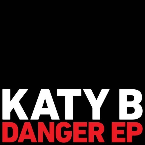 Katy B - Danger
