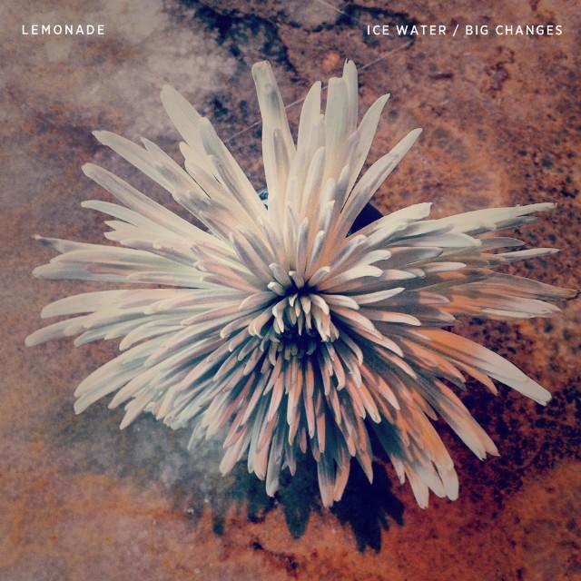 Lemonade - Ice Water/Big Changes Remixes