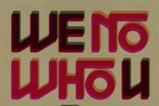 "Nick Cave & The Bad Seeds - ""We No Who U R"""
