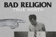 Stream Bad Religion <em>True North</em>