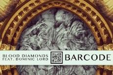 """Blood Diamonds - """"Barcode"""""""