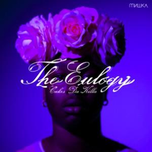 Cakes Da Killer - The Eulogy