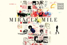 """Cold War Kids - """"Miracle Mile"""""""