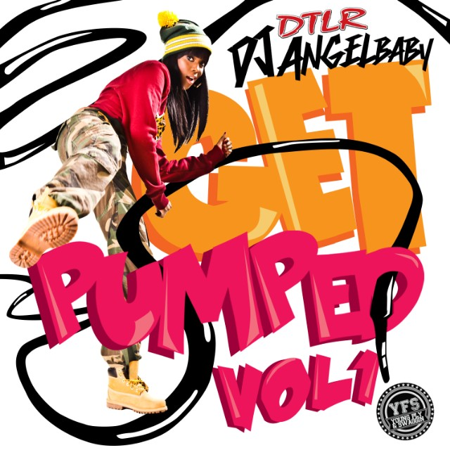 DJ Angelbaby - Get Pumped Vol 1