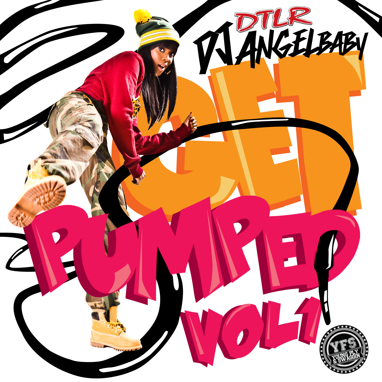 Mixtape Of The Week: DJ Angelbaby <em>Get Pumped Vol. 1</em>