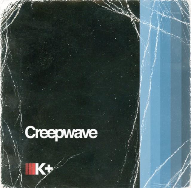 """Kilo Kish - """"Creepwave"""""""