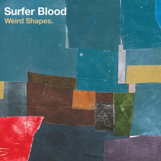 """Surfer Blood - """"Weird Shapes"""""""