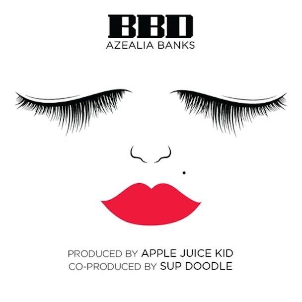 Azealia Banks - BBD
