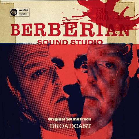 Broadcast - Berberian Sound Studio