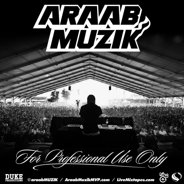 AraabMuzik - For Professsional Use Only