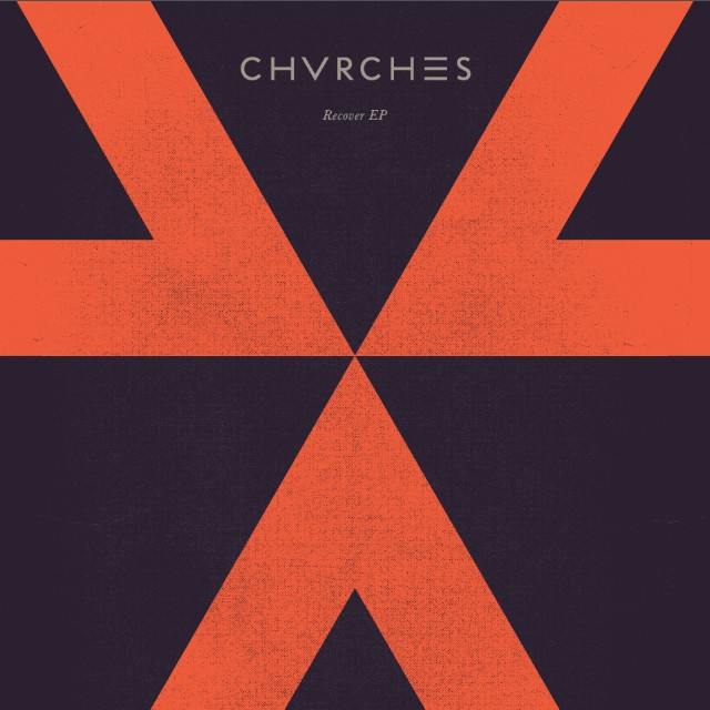 Chvches - Recover
