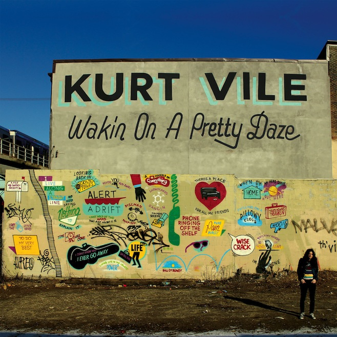 """Kurt Vile – """"Wakin On A Pretty Day"""""""
