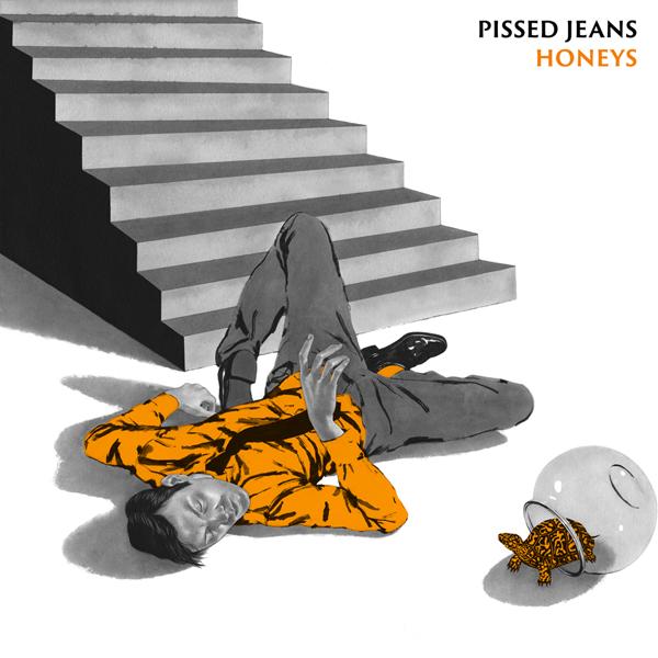 Stream Pissed Jeans <em>Honeys</em>