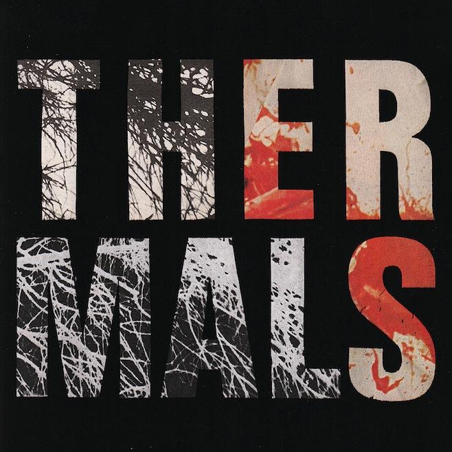 "The Thermals – ""Born To Kill"""