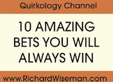 Even More Ten Bets You Will Always Win!