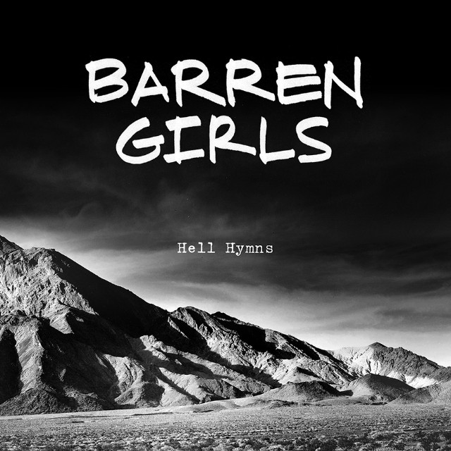 Barren Girls - Hell Hymns