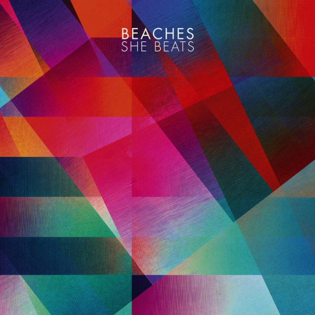 Beaches - She Beats
