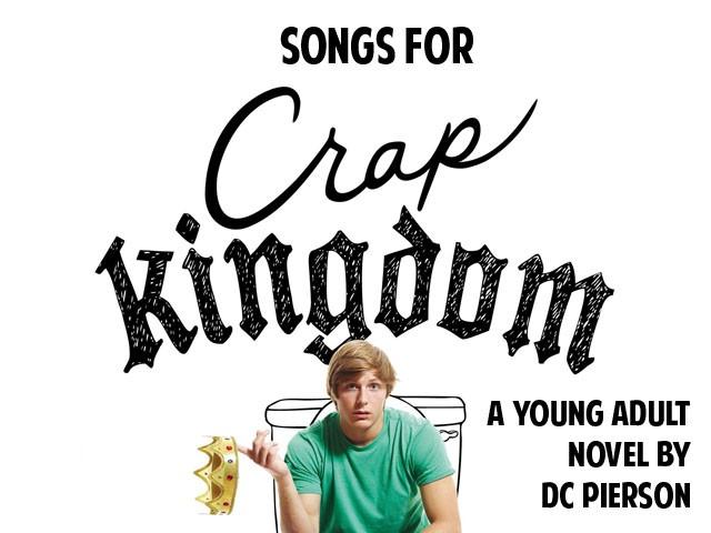DC Pierson - Songs For Crap Kingdom