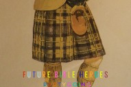 """Future Bible Heroes – """"Living, Loving, Partygoing"""""""