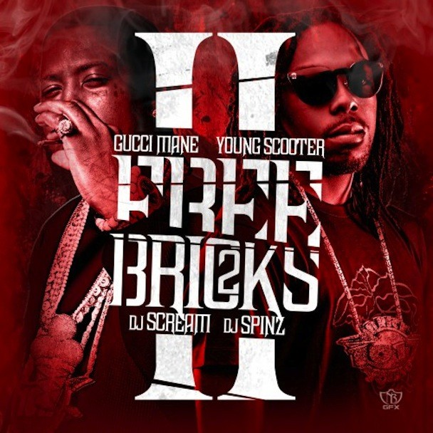 ad70ed1b970 Mixtape Of The Week  Gucci Mane   Young Scooter Free Bricks 2 ...