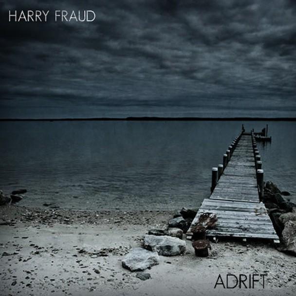 Harry Fraud - Adrift
