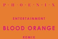 "Phoenix - ""Entertainment (Blood Orange Remix)"""