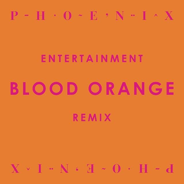 "Phoenix - ""Entertainment (Blood Orange Remix)"""