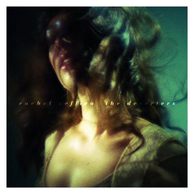 Rachel Zeffira - The Deserters