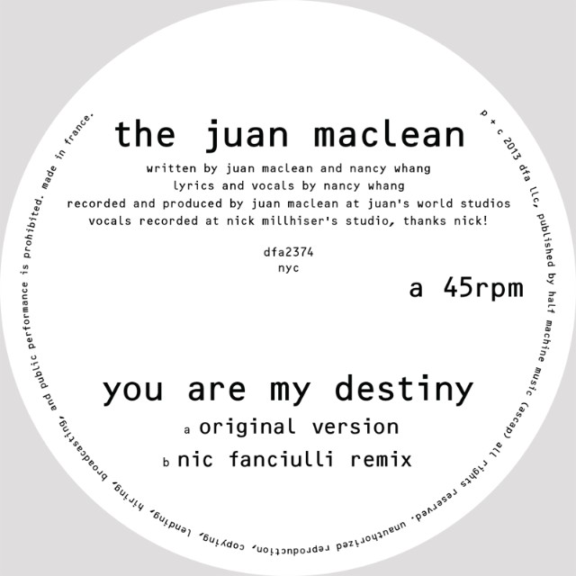 "The Juan Maclean - ""You Are My Destiny"""