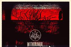 Woe - Withdrawal