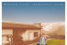 Stream William Tyler <em>Impossible Truth</em>