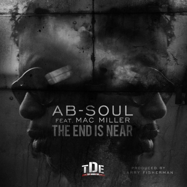 "Ab-Soul - ""The End Is Coming Near"""