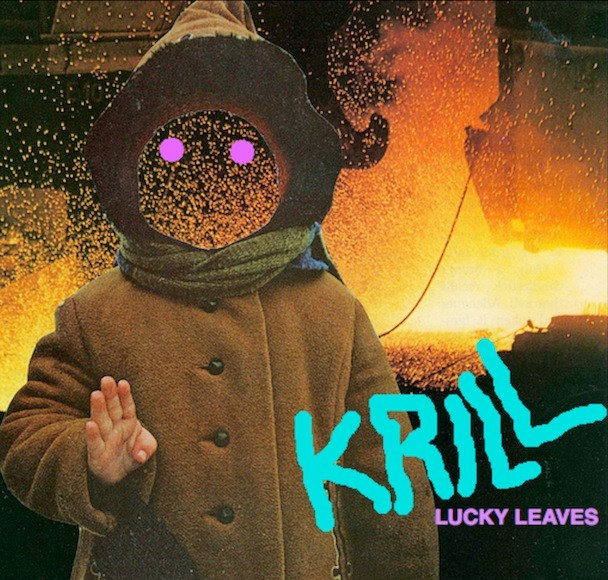 Krill - Lucky Leaves