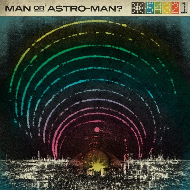 Man Or Astro-Man?