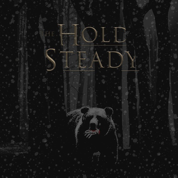 "The Hold Steady - ""The Bear & The Maiden Fair"""