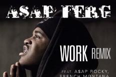 "A$AP Ferg – ""Work (Remix)"" (Feat. Schoolboy Q, French Montana, Trinidad James & A$AP Rocky)"